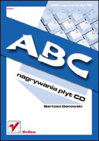 ABC nagrywania płyt CD