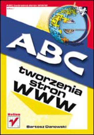 ABC tworzenia stron WWW
