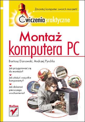 Montaż komputera PC. Ćwiczenia praktyczne