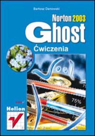 Norton Ghost 2003. Ćwiczenia