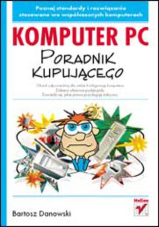 Komputer PC. Poradnik kupującego
