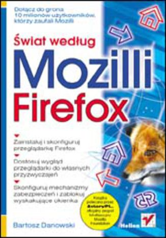 Świat według Mozilli. Firefox